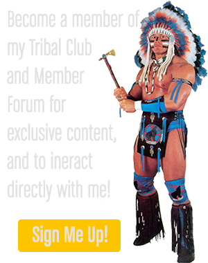 Become a member of my Tribal Club  and Member  Forum for  exclusive content,  and to ineract  directly with me!