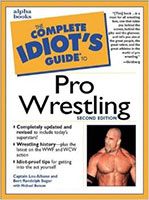 The Complete Idiot's Guide to Pro Wrestling (2nd Edition)